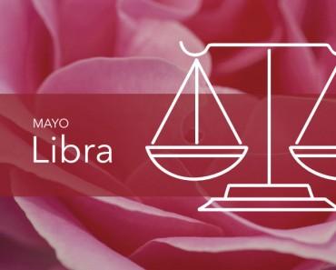 Horóscopo Libra Mayo 2018