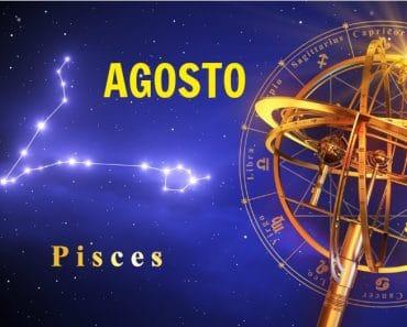 Horóscopo Piscis Agosto 2021