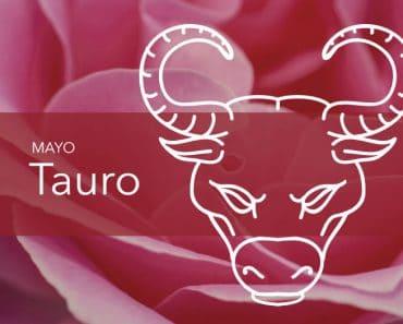 Horóscopos Tauro Mayo 2020