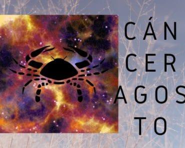Horóscopo Cáncer Agosto 2020