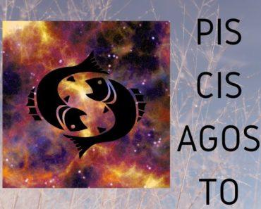 Horóscopo Piscis Agosto 2020
