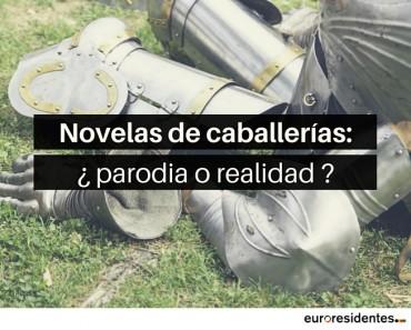 Novelas de caballerías: parodia o realidad