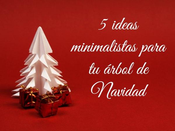5 Ideas De Rboles De Navidad De Dise O Minimalista