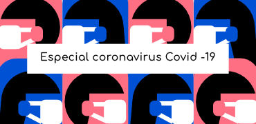 Especial Coronavirus Covid-19