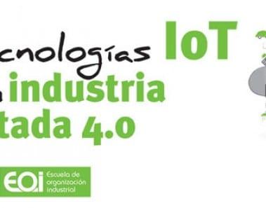 las tecnologías iot dentro de la industria conectada 4.0
