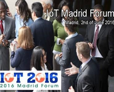 """El """"IoT 2016 Forum"""" llega a Madrid en junio"""