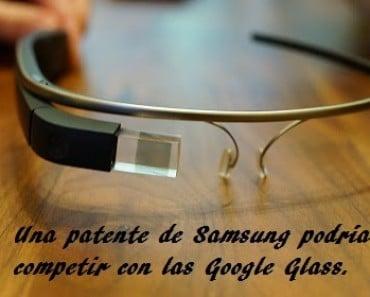 Samsung y la competencia de las Google Glass