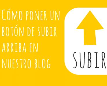 Cómo poner un botón de subir arriba en blogger